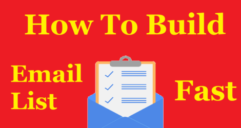 How To Build An Email List Fast?
