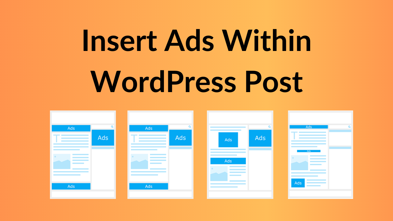 how to insert ads in wordpress post