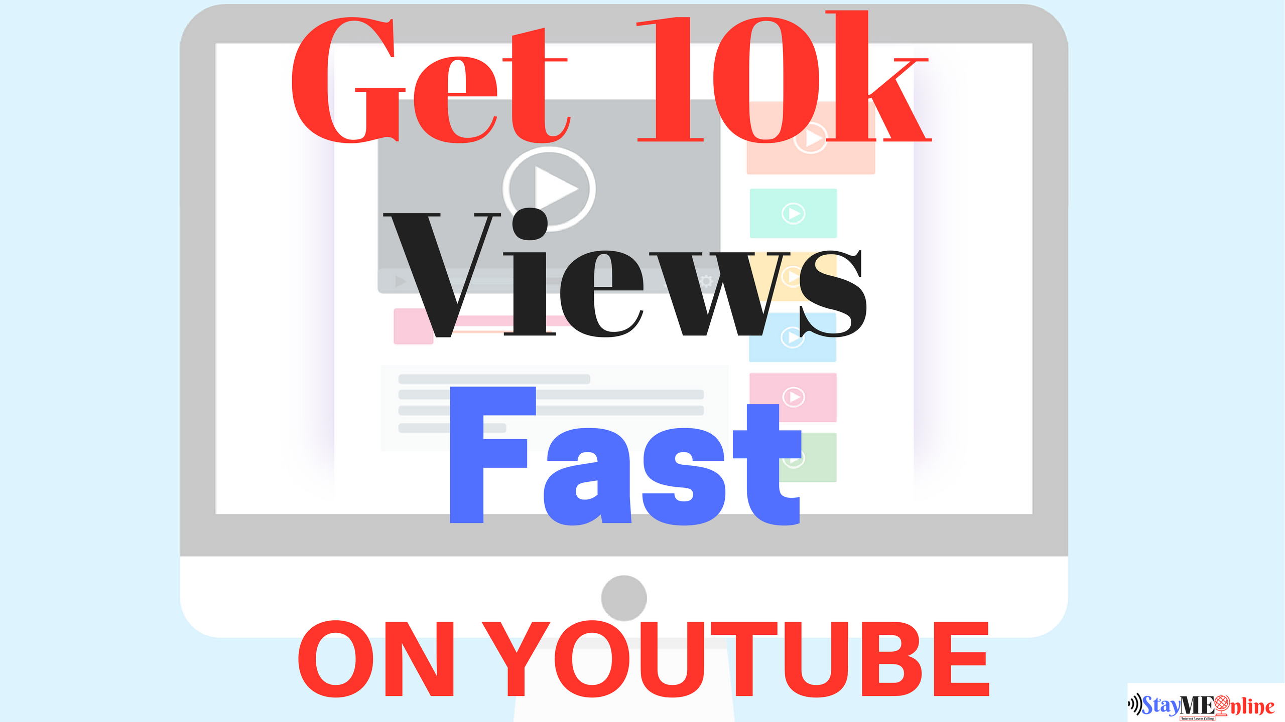 How to get 10k views fast on youtube?