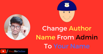 How To Change Author Name From Admin To Your Name In WordPress