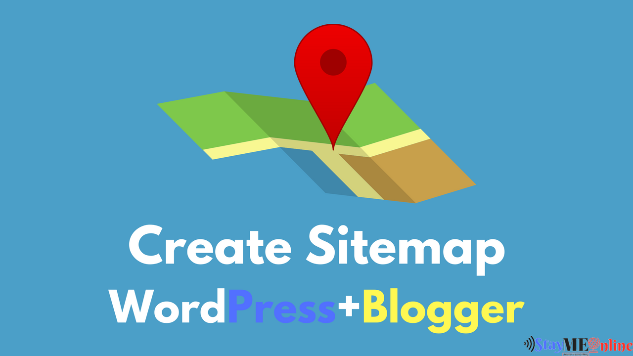 how to create xml sitemap guide for wordpress blogger staymeonline