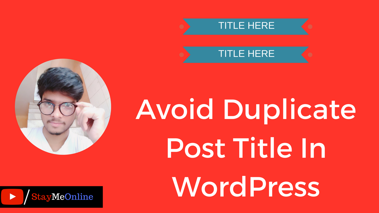 How To Avoid Duplicate Post Title In WordPress?