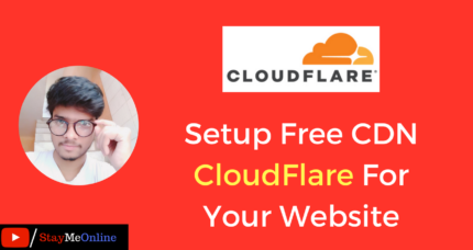 How To Setup Free CDN CloudFlare For Your Website?