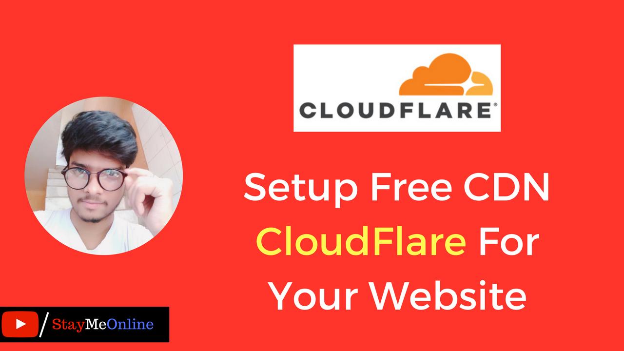 Setup Free CDN CloudFlare