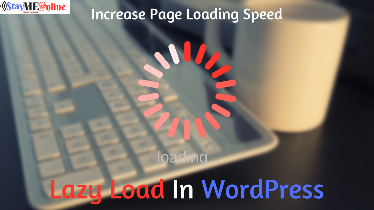 Lazy Load In WordPress