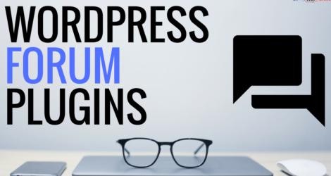 Best WordPress Forum Plugins To Start Your Own Forum