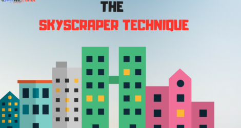 Skyscraper Technique To Steal High Quality Backlinks From Others