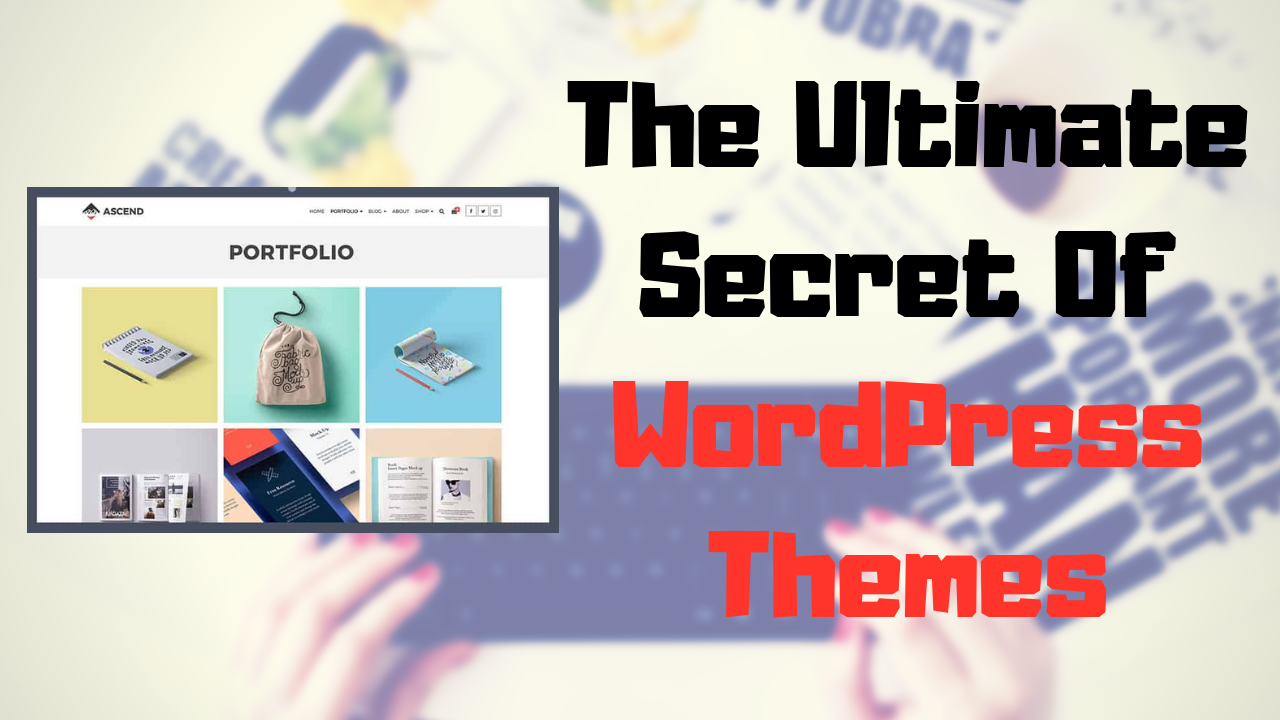 The Ultimate Secret Of WordPress Themes