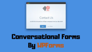 Conversational Forms By WPForms