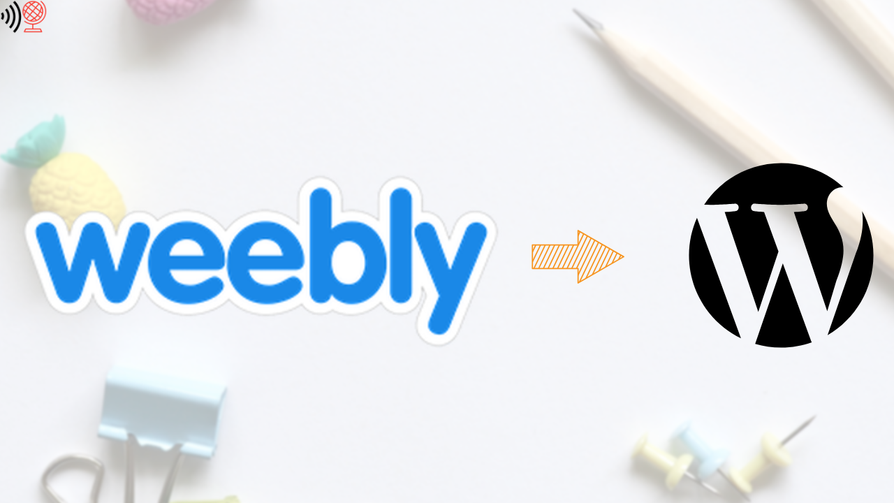 How to migrated from Weebly To WordPress