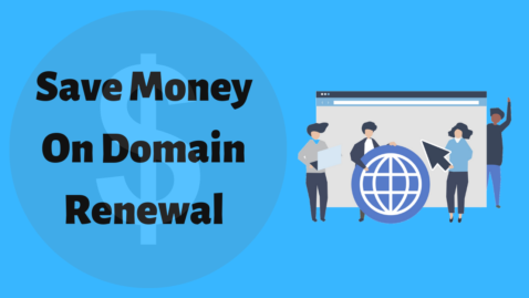 3 Ways To Save Money On Domain Renewal (I Saved 9.26$ Using 1st)