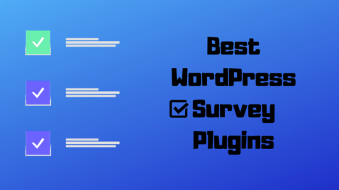 Best WordPress Survey Plugins To Use In 2019! Choose Your One