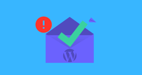 Sick Of WordPress Not Sending Emails? Here Is The Solution