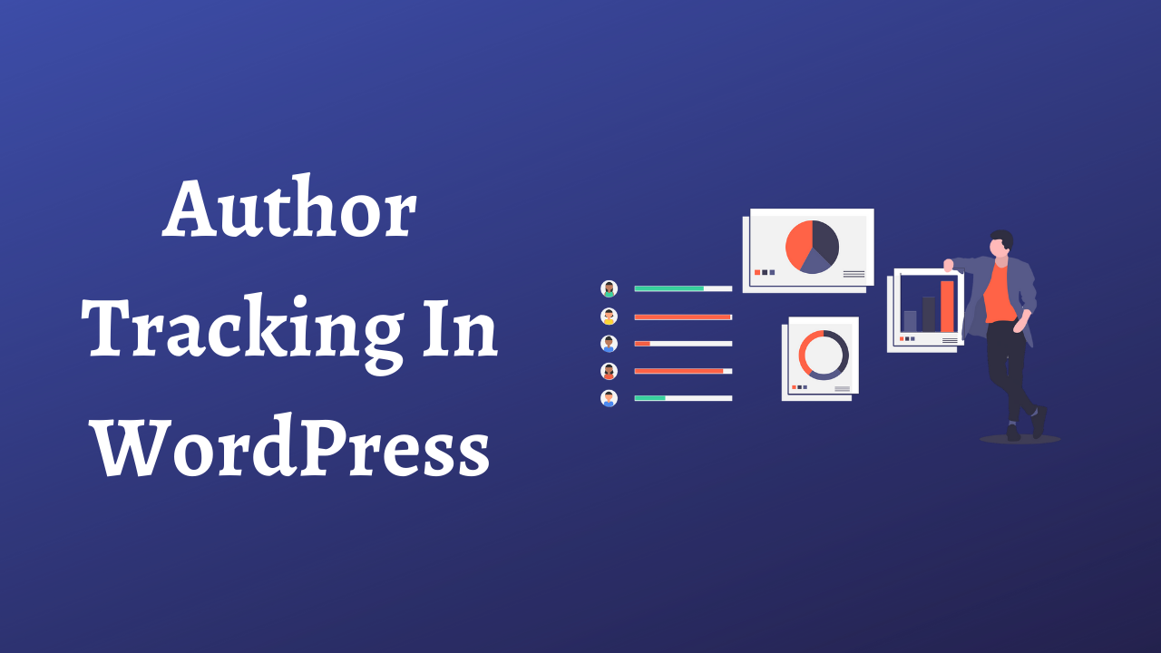 Author Tracking In WordPress