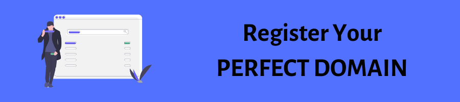 Register Your PERFECT DOMAIN