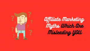 Affiliate Marketing Myths (1)
