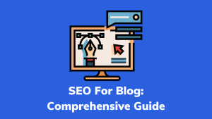 SEO For Blog_ Comprehensive Guide