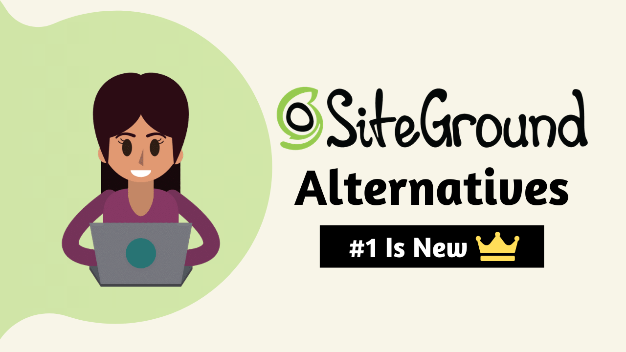 Affordable SiteGround Alternatives