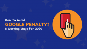 How To Avoid Google Penalty_