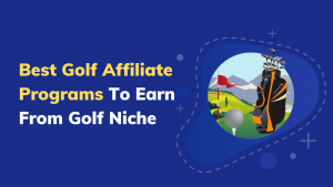 Best Golf Affiliate Programs