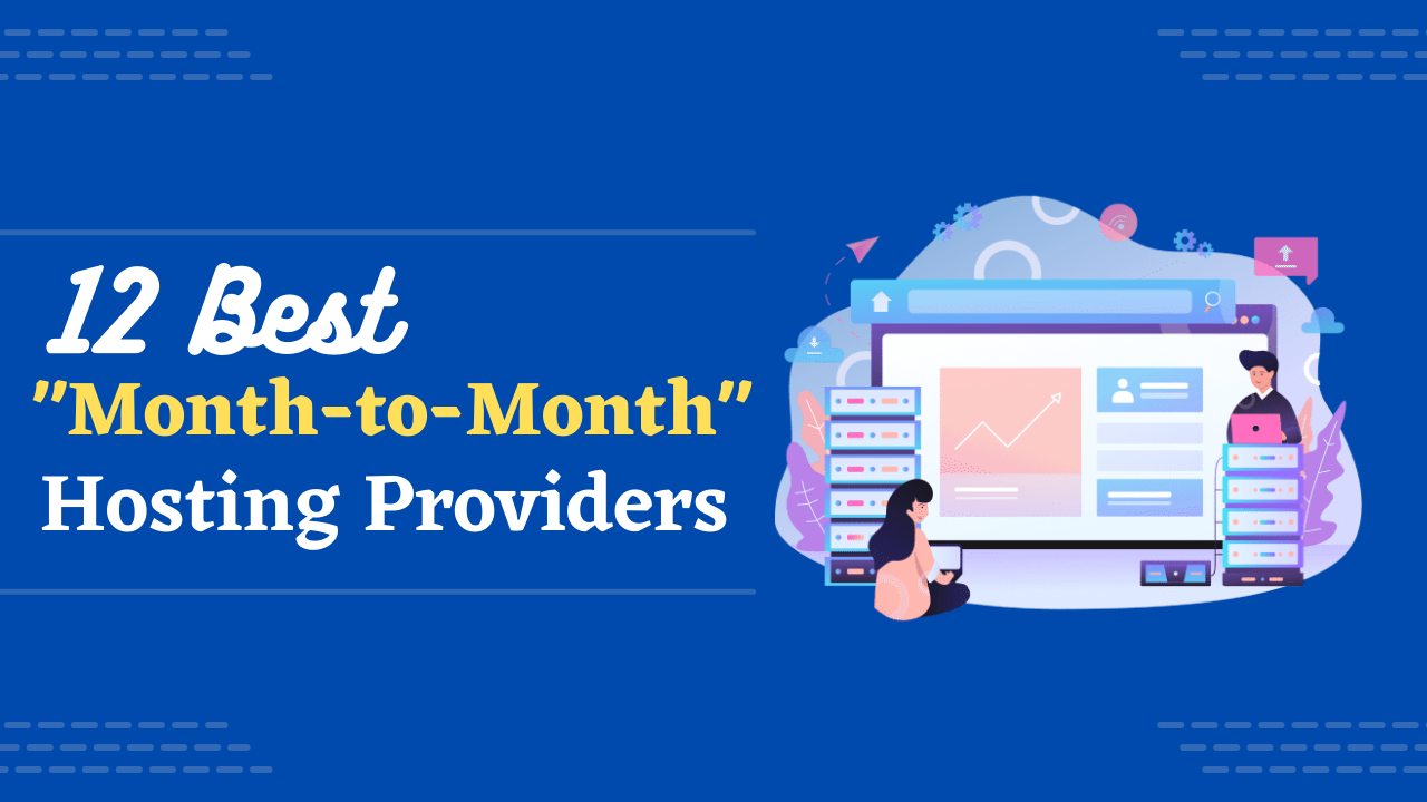 Month to month hosting web providers