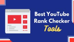 YouTube Rank Checker Tools